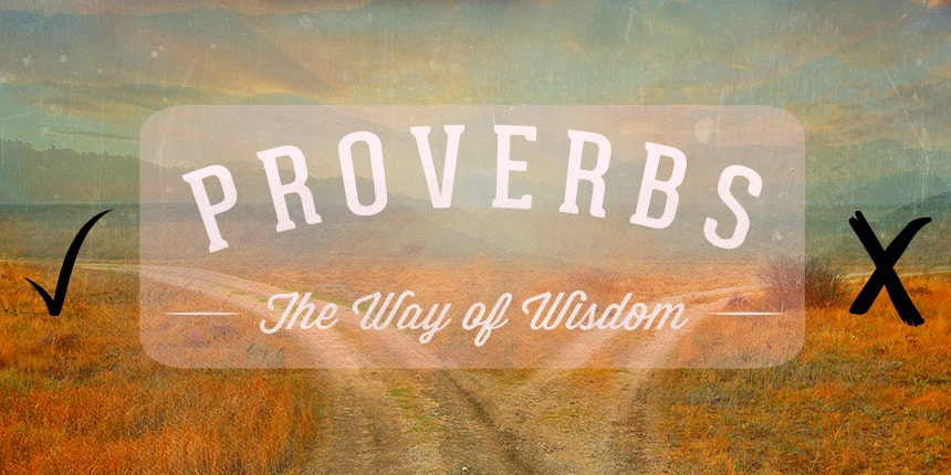 book of proverbs way to wisdom